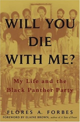 Will You Die with Me?: My Life and the Black Panther -
