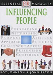 Influencing People (Essential Managers)