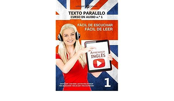Aprender inglés | Fácil de leer | Fácil de escuchar | Texto paralelo CURSO EN AUDIO n.º 1: Easy Reader | Easy Audio | Lectura fácil en inglés (APRENDER .