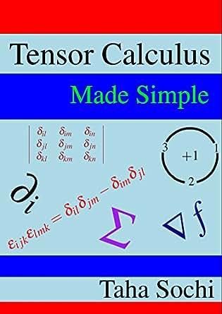 Tensor Calculus Made Simple, Taha Sochi - Amazon.com