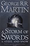 Book cover from A Storm of Swords: Steel and Snow: Book 3 Part 1 of a Song of Ice and Fireby George R. R. Martin