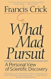 img - for What Mad Pursuit: A Personal View of Scientific Discovery Paperback   July 10, 1990 book / textbook / text book