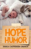 Stories of Hope and Humor, Donia Caspersen Crouch, 1629025321