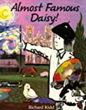 img - for Almost Famous Daisy! book / textbook / text book