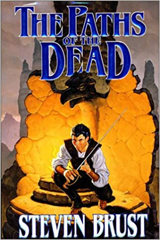 The Paths Of The Dead Steven Brust 9780312864781 Amazon Books
