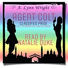 Agent Colt: Classified Pride: Colt Information Agency, Book 1