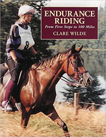 Book Endurance Riding : From First Steps to 100 Miles
