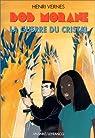 Bob Morane, tome 165 : La Guerre du cristal par Vernes