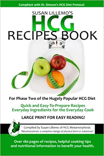 Hcg Recipes Book For Phase Two Of The Hugely Popular Hcg Diet