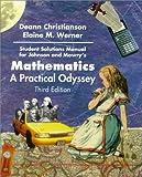 Mathematics : A Practical Odyssey, Johnson, David B. and Mowry, Thomas A., 0534350771