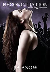 Reconciliation (Metal Prodigy Series Book #3) (The Metal Prodigy Series)