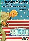 Langelot à la Maison Blanche par X
