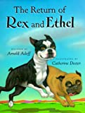 img - for The Return of Rex and Ethel book / textbook / text book