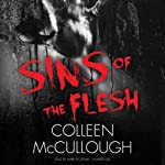 Sins of the Flesh: The Carmine Delmonico Novels, Book 5 | Colleen McCullough