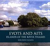 Eyots and Aits, Miranda Vickers, 075246213X