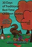 30 Traditional Bed-Time Stories for Children (with Illustrations), Mickey Roman and Cavelle Roman, 1481855778