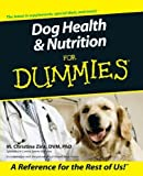 Dog Health & Nutrition For Dummies (Howell dummies series) by Zink, M. Christine (2001) Paperback