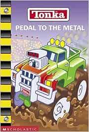 Pedal to the Metal (Tonka)