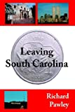 Leaving South Carolina, Richard Pawley, 1425938728