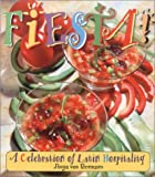 Fiesta! a Celebration of Latin Hospitality, Anya von Bremzen, 0785813640