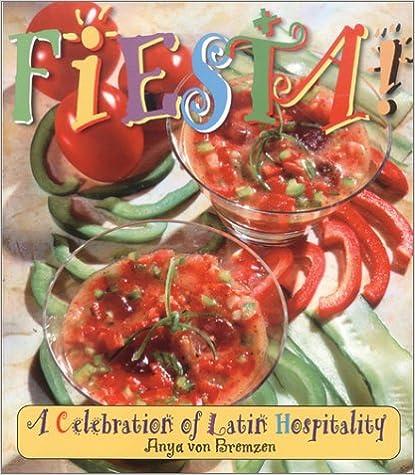 Download online Fiesta! A Celebration of Latin Hospitality PDF, azw (Kindle), ePub