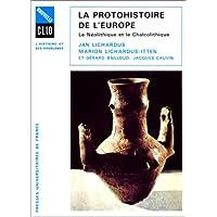 Protohistoire de l'Europe (La)