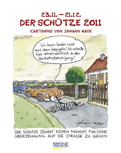 Der Schütze im Jahr 2011: Cartoon-Kalender