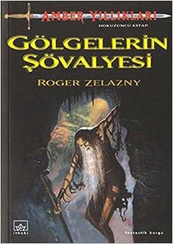 Book Gölgelerin Sövalyesi
