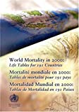 World Mortality in 2000, O.B. Ahmad and M. Guillot, 9241562048