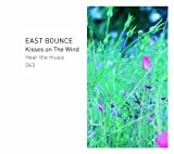 EAST BOUNCE -KISSES ON THE WIND-(ltd.reissue)