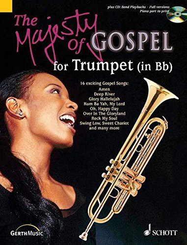 B-flat Music Trumpet Book - The Majesty of Gospel for B-flat Trumpet: 16 Great Gospel Songs