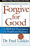 Forgive for Good, Frederic Luskin, 006251721X