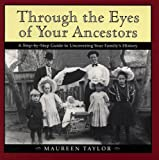 Through the Eyes of Your Ancestors, Maureen Taylor, 039586982X
