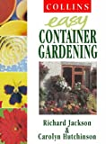img - for Easy Container Gardening (Collins Easy Gardening) book / textbook / text book