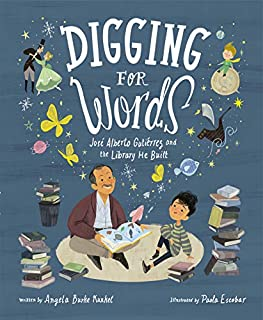 Book Cover: Digging for Words: José Alberto Gutiérrez and the Library He Built