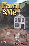 Farm and Me, Anne Myers, 1585972134