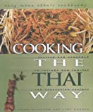 Cooking the Thai Way, Supenn Harrison and Judy Monroe, 0822506084