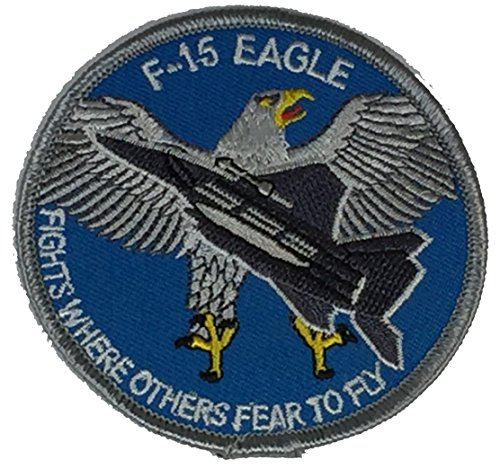 F-15 EAGLE FIGHTS WHERE OTHERS FEAR TO FLY PATCH - for sale  Delivered anywhere in USA