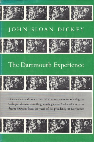 The Dartmouth Experience by John Sloan Dickey - Mall The Dartmouth