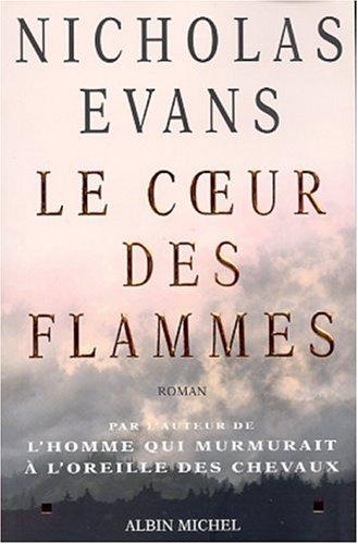 Co Eur Des Flammes (Le) (Romans, Nouvelles, Recits (Domaine Etranger)) (French Edition) pdf