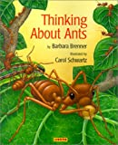 Thinking about Ants, Barbara Brenner, 1572552093