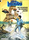 Bob Morane, tome 126 : Les Fourmis de l'Ombre Jaune par Vernes