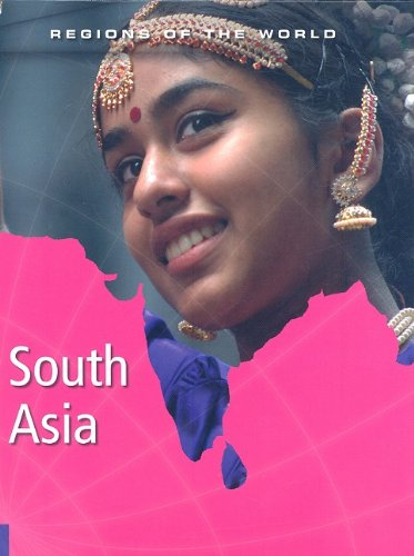 South Asia (Regions of the World)