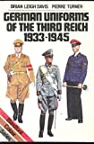 German Uniforms of the Third Reich, 1933-1945, Brian L. Davies and Pierre Turner, 0713719273