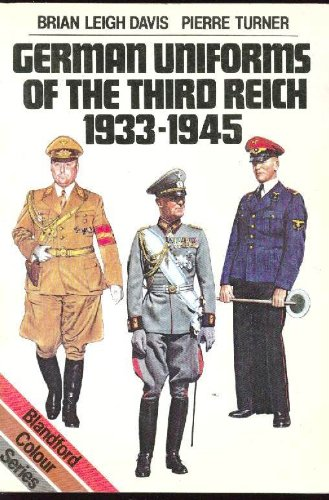 German Uniforms of the Third Reich, 1933-45 (Blandford colour series)