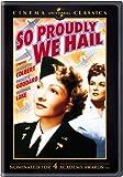 So Proudly We Hail: Cinema Classics