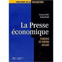 LA PRESSE ECONOMIQUE. Versions et thèmes anglais