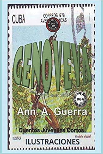 ... MIL y un DIAS: Cuentos Juveniles Cortos: Libro 4) (Volume 39) (Spanish Edition): Ms. Ann A. Guerra, Mr. Daniel Guerra: 9781979369909: Amazon.com: Books