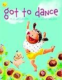Got to Dance, M. C. Helldorfer, 0385326289