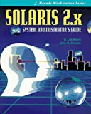 Solaris 2 System Administrators Guide, Lee S. Henry, 0070293686